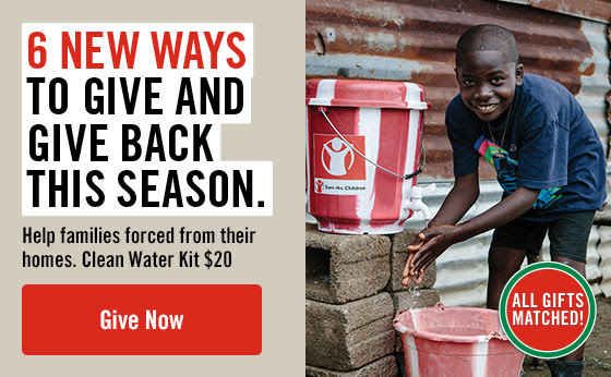 6 new ways to give and give back this season.Help families forced  from their homes. Clean Water Kit $20 Give Now!