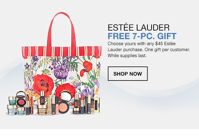 Estee Lauder Free 7-piece Gift, Choose yours with any $45 Estee Lauder purchase, One gift per customer, While supplies last, Shop Now
