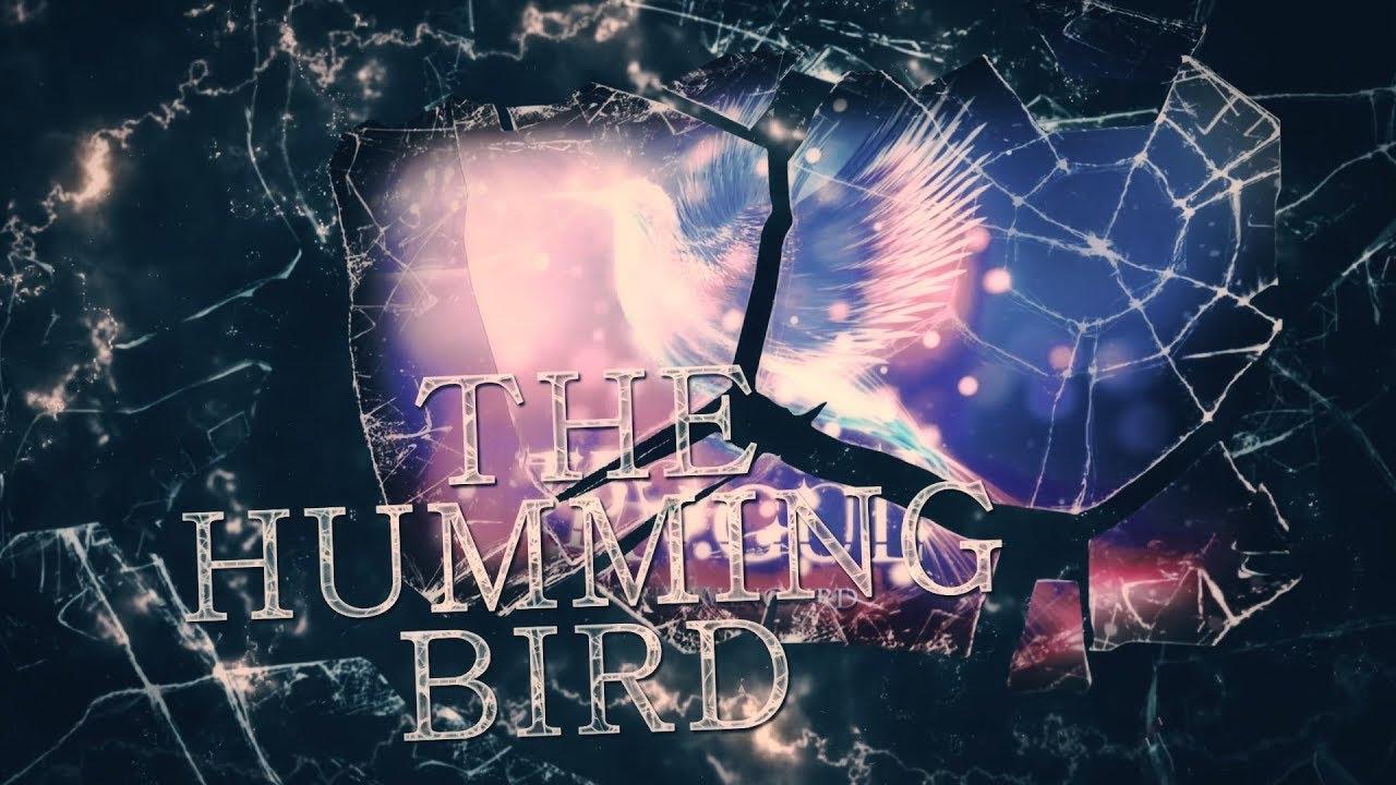 Tragul - The Hummingbird (Official Lyric Video)