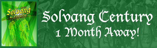 Solvang Century 1 Month Away! Details Inside for Savings!