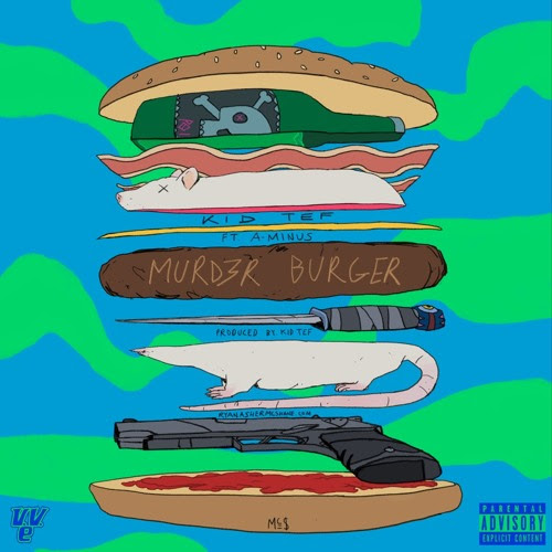 KiD TeF Murd3r Burger ft. A-Minus