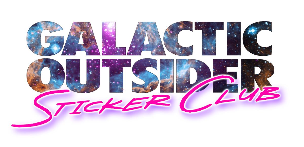 Galactic Outsider Sticker Club