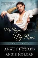 My Rogue, My Ruin by Amalie Howard and Angie Morgan
