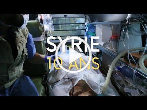 Syrie : ils et elles soignent depuis 10 ans sous les bombes
