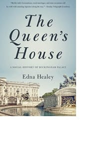 The Queen's House by Edna Healey