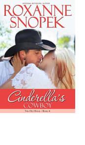 Cinderella's Cowboy by Roxanne Snopek