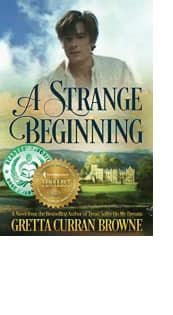A Strange Beginning by Gretta Curran Browne