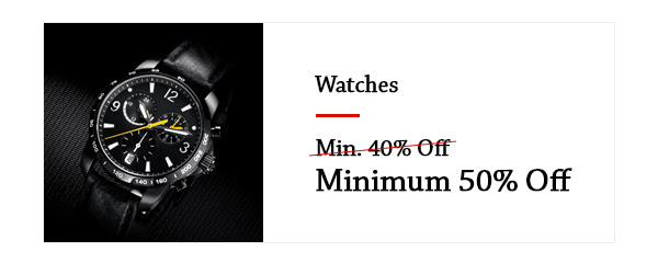 Watches at Min.50% Off