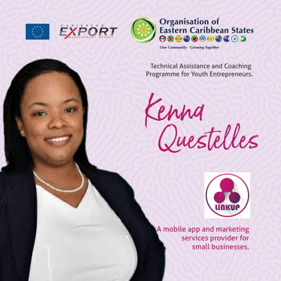 Kenna Questelles, beneficiary of the OECS-Caribbean Export Development Agency's Technical Assistance and Coaching Programme