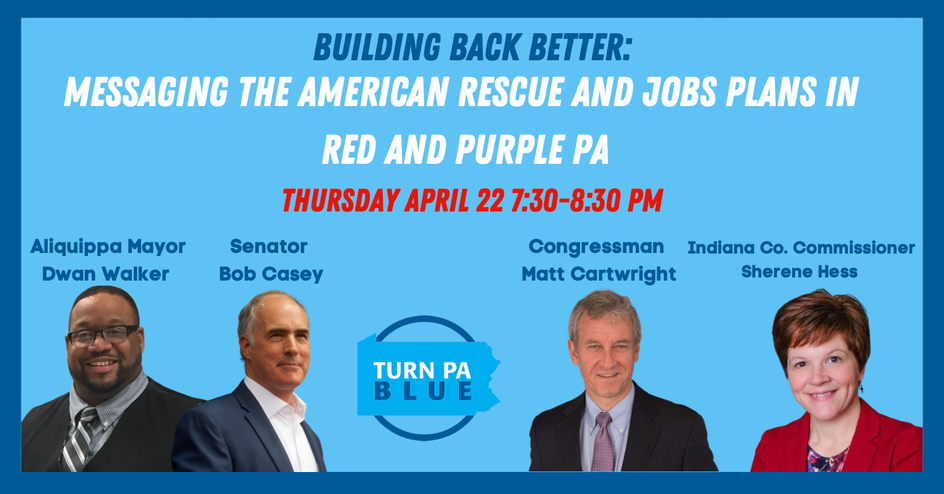 Building Back Better: Messaging the American Rescue and Jobs Plan in Red and Purple PA