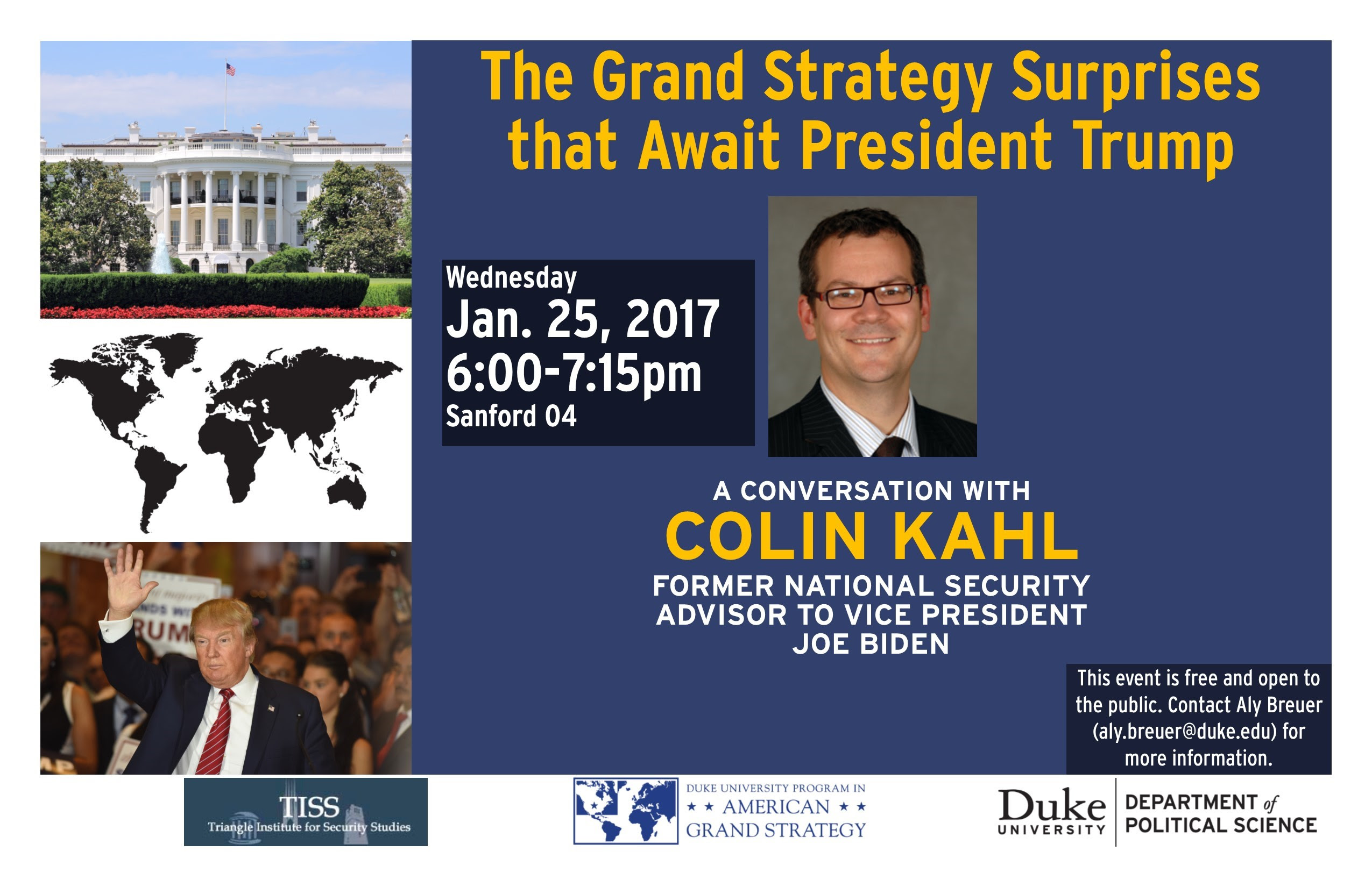 """The Grand Strategy Surprises that Await President Trump"" A Conversation with Colin Kahl @ Room 04, Sanford School of Public Policy 
