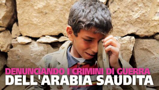 Denunciando i crimini di guerra dell'Arabia Saudita