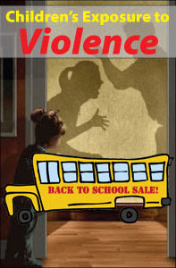 Childrens-Exposure-to-Violence