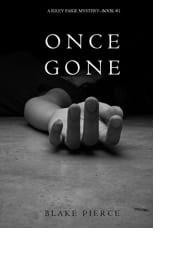 Once Gone by Blake Pierce