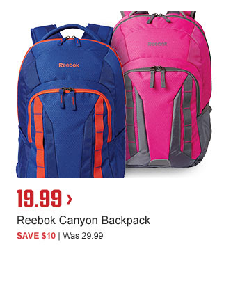 19.99 > | Reebok Canyon Backpack | SAVE $10 | Was 29.99