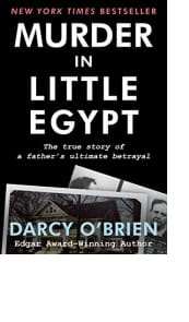 Murder in Little Egypt by Darcy O'Brien