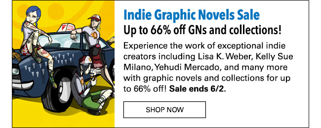 Indie Graphic Novels Sale: up to 66% off! Experience the work of exceptional independent creators including Lisa K. Weber, Kelly Sue Milano, Yehudi Mercado, Derf Backderf and many more with graphic novels and collections for up to 66% off! Sale ends 6/2.
