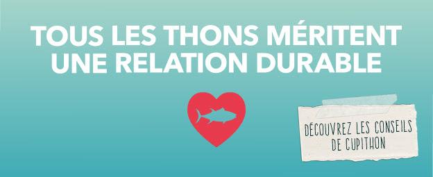 Tous les thons méritent une relation durable !