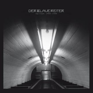 Dead Wax Records - Der Blaue Reiter (vinyl and digital) 1983 Recordings!!