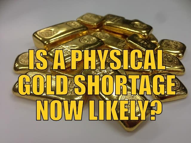 Physical gold Shortage