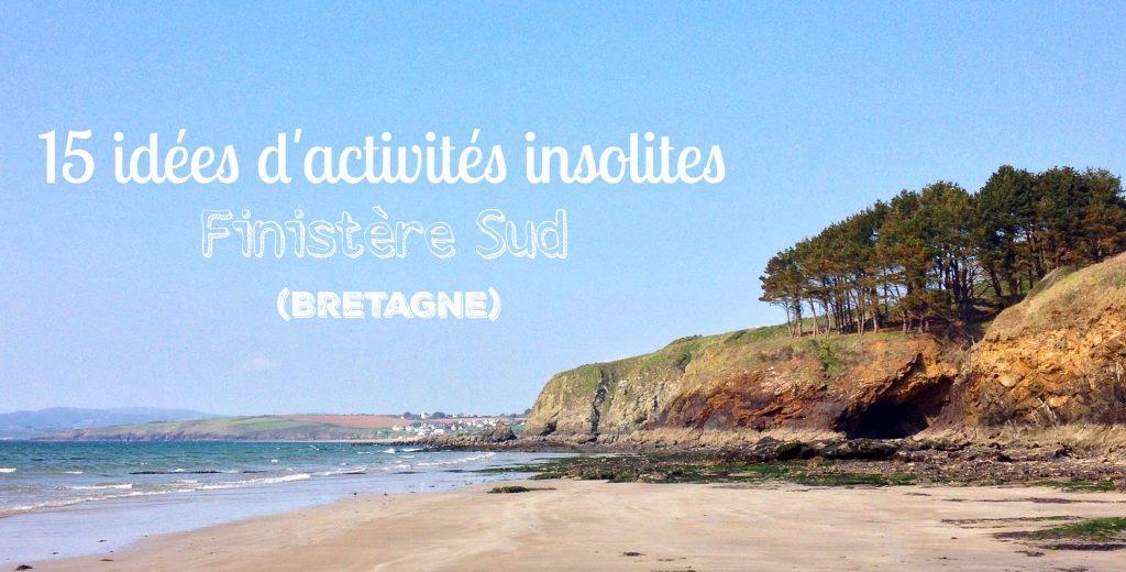 15 idées d'activités insolites en Finistère Sud (Bretagne)