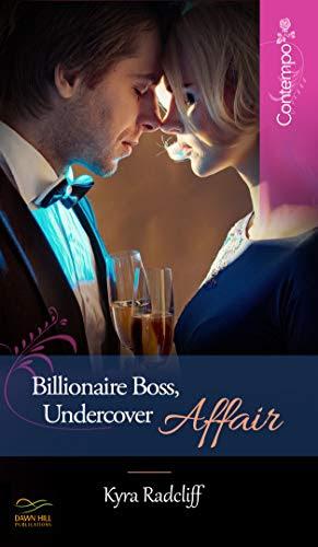 Cover for 'Billionaire Boss, Undercover Affair'