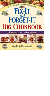 Fix-It and Forget-It Big Cookbook by Phyllis Pellman Good