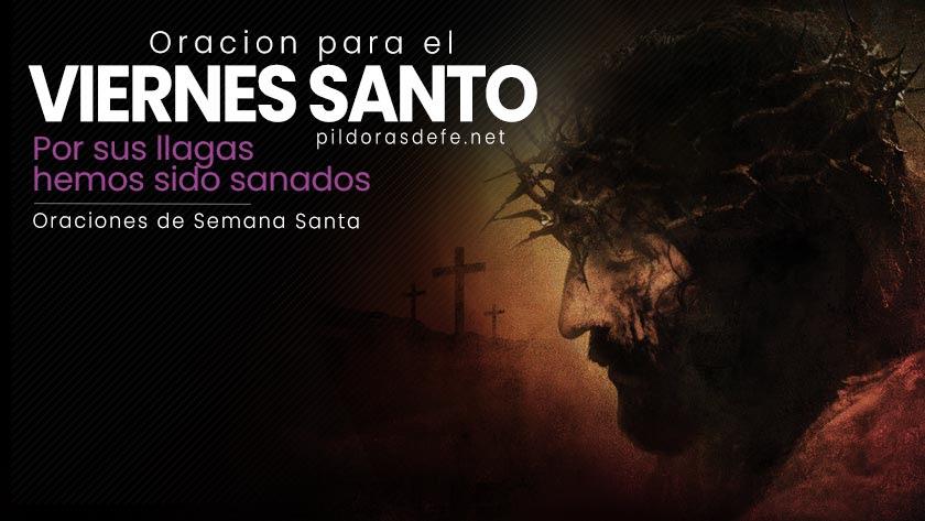Oración para el Viernes Santo - Oración para la Semana Santa