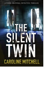 The Silent Twin by Caroline Mitchell