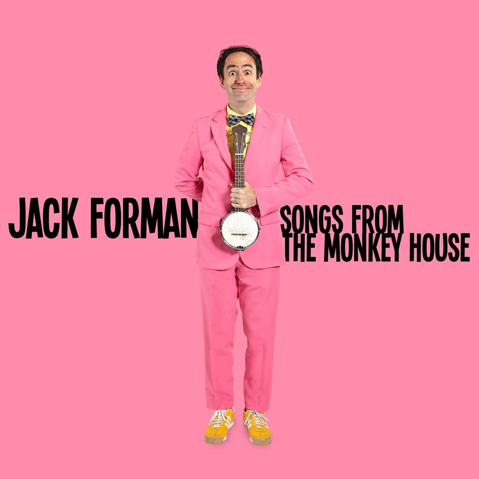 Jack Forman Songs from the Monkey House