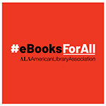 #eBooksForAll ALA American Library Association