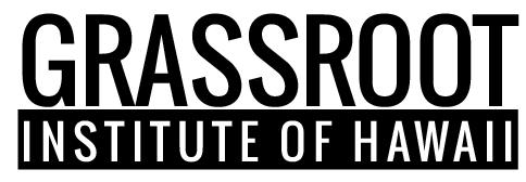 Grassroot Institute of Hawaii