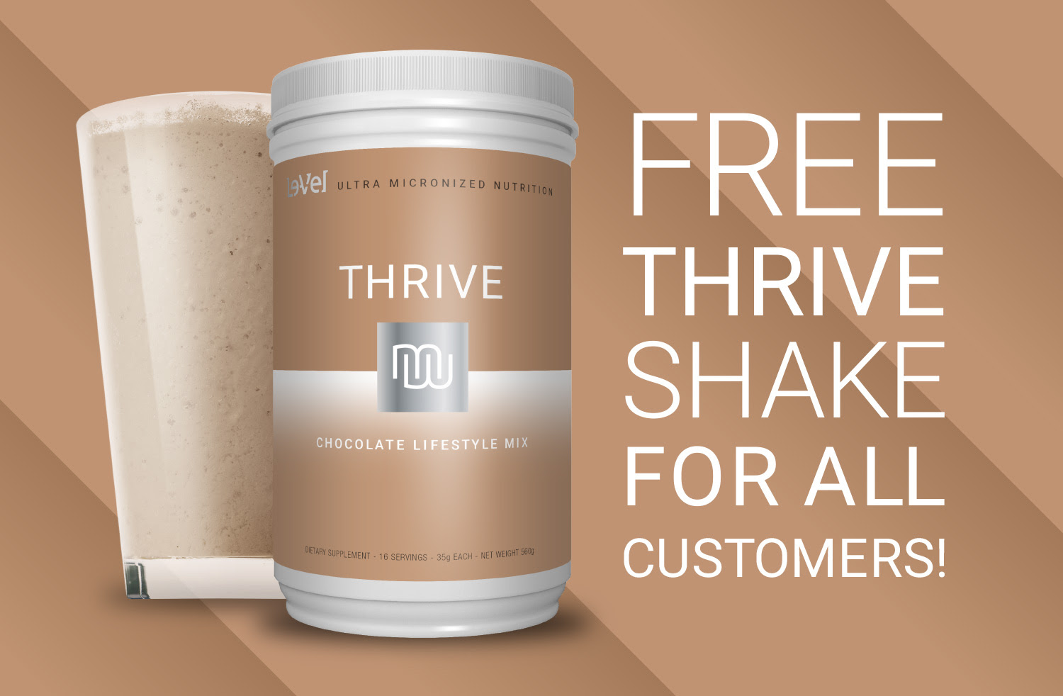 FREE THRIVE SHAKE for ALL CUSTOMERS