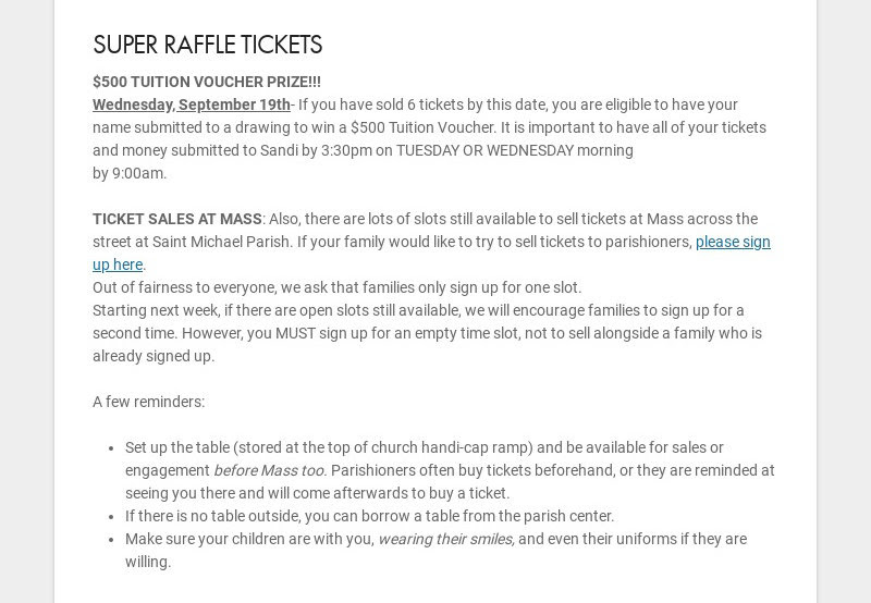 SUPER RAFFLE TICKETS $500 TUITION VOUCHER PRIZE!!! Wednesday, September 19th- If you have sold 6...