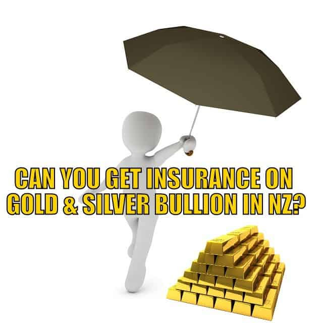 Insurance on gold & silver