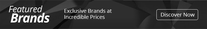Featured Brands - Exclusive Brands at Incredible Prices