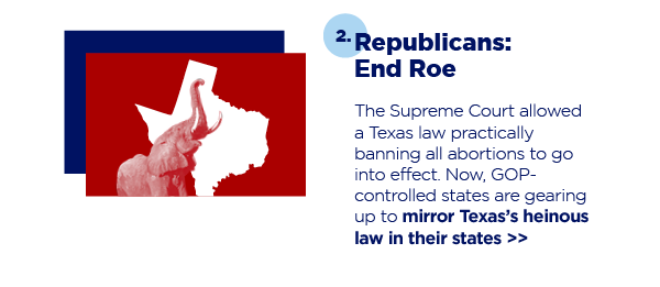 2. Republicans: End Roe