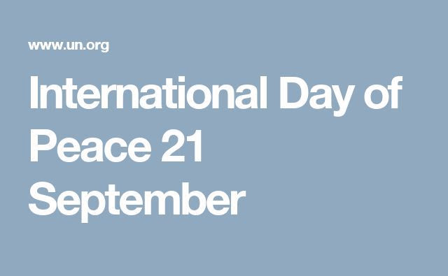 bfd0b8454f95edaebc76d45669cd4f52--international-day-of-peace-september-