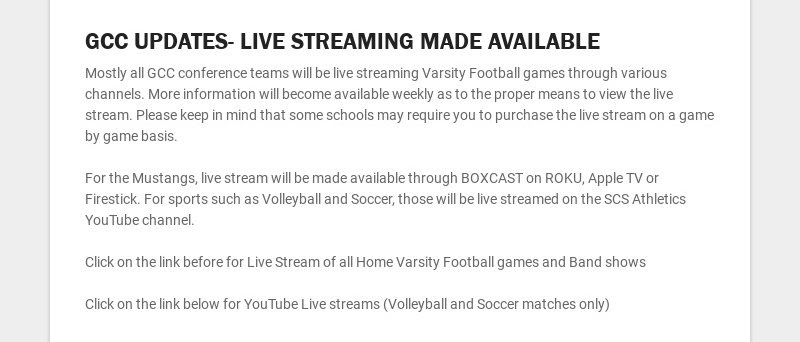 GCC UPDATES- LIVE STREAMING MADE AVAILABLE Mostly all GCC conference teams will be live streaming...