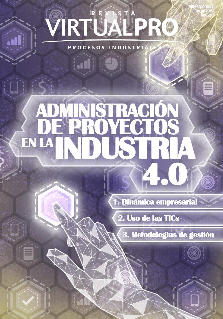 ADMINISTRACIÓN DE PROYECTOS EN LA INDUSTRIA 4.0 JULIO 2019