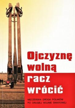 OJCZYZNĘ WOLNĄ RACZ WRÓCIĆ - 8203286041 - oficjalne archiwum Allegro