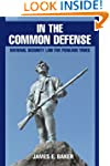 In the Common Defense: National Secur...
