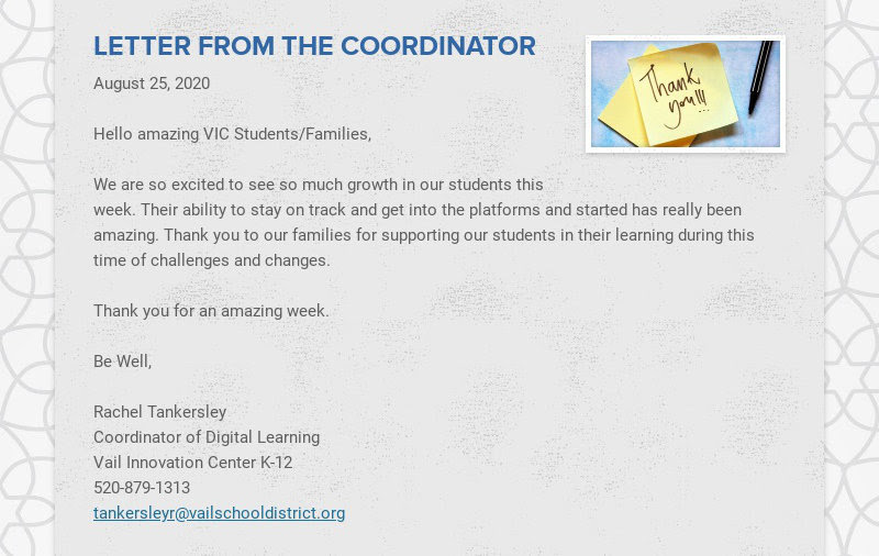 LETTER FROM THE COORDINATOR August 25, 2020 Hello amazing VIC Students/Families, We are so...