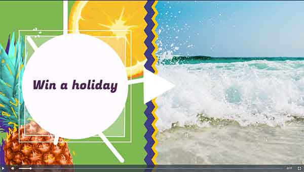 Win a holiday advert