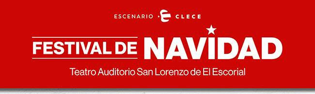 Festival de Navidad. Teatro Auditorio San Lorenzo de E