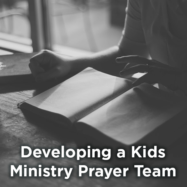Developing a Kids Ministry Prayer Team