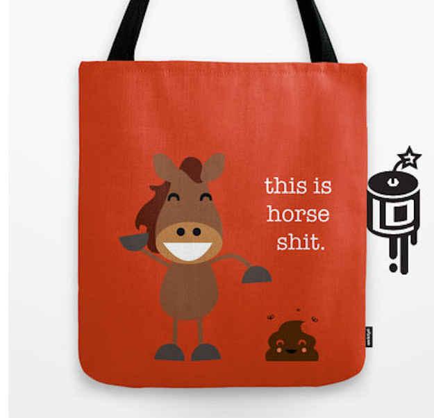 This horse poop tote.