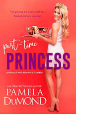 Part-Time Princess by Pamela DuMond