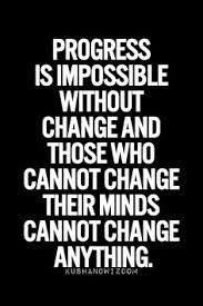 Image result for quotes with pictures about change