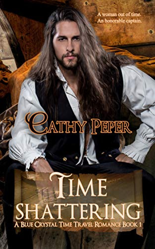 Cover for 'Time Shattering (A Blue Crystal Time Travel Romance Book 1)'